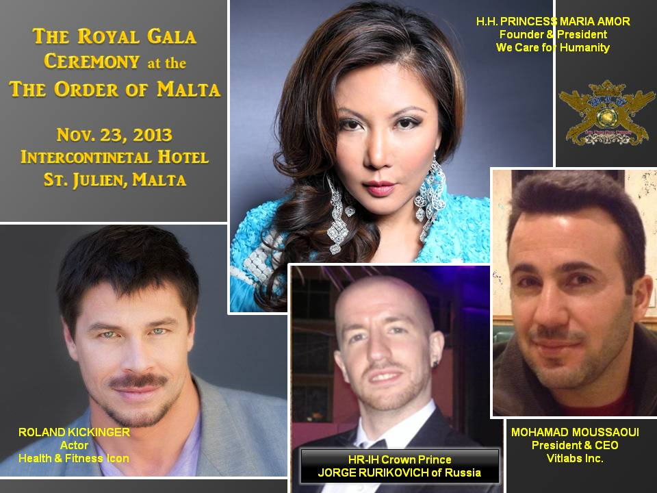 We Care For Humanity Founder and President H.H. Princess Maria Amor Attends Royal Gala in Malta with Actor, Roland Kickinger and Vitlabs Inc. CEO, Mohamad Moussaoui