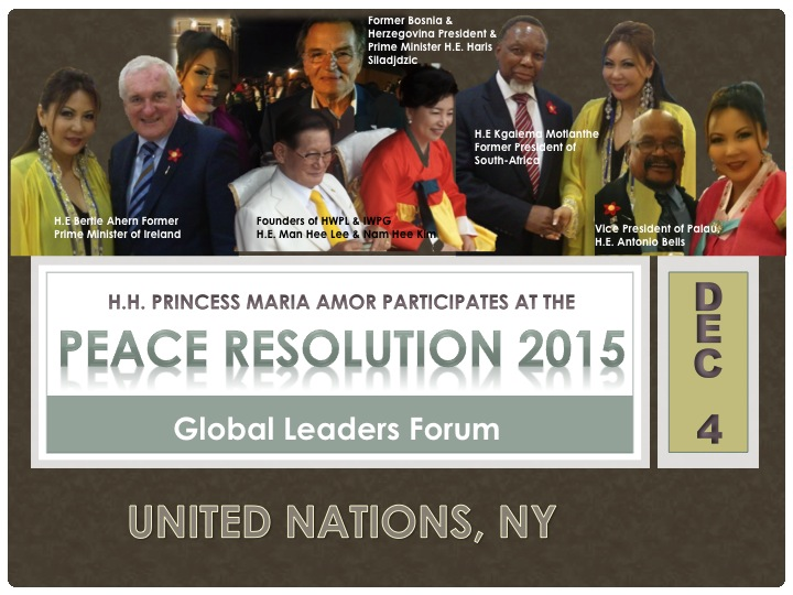 H.H. Princess Maria Amor Attends Peace Resolution 2015 At The United Nations In New York