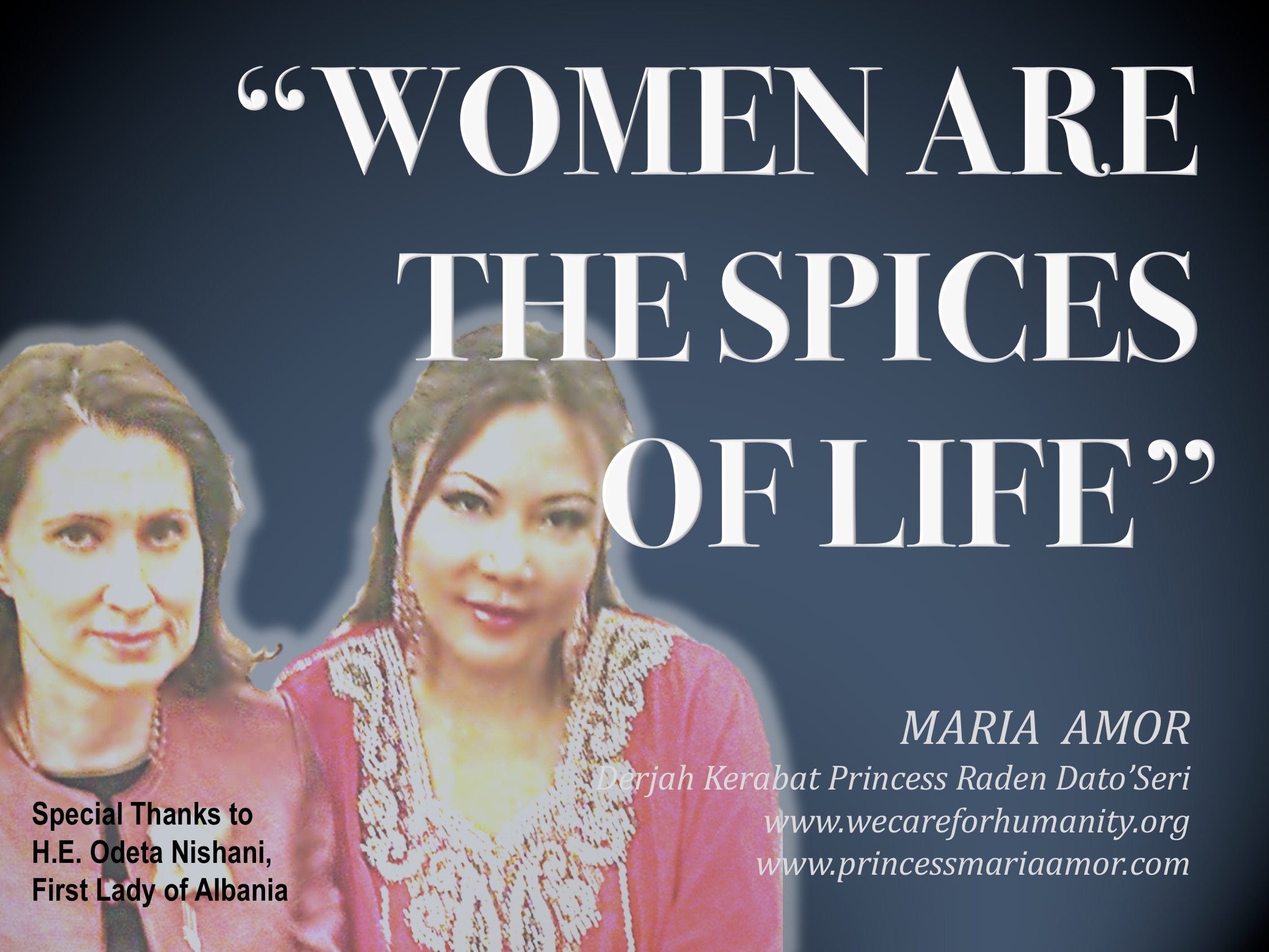 """Women are The Spice of Life"": We Care for Humanity's Tribute and empowerment Mantra for the masses."